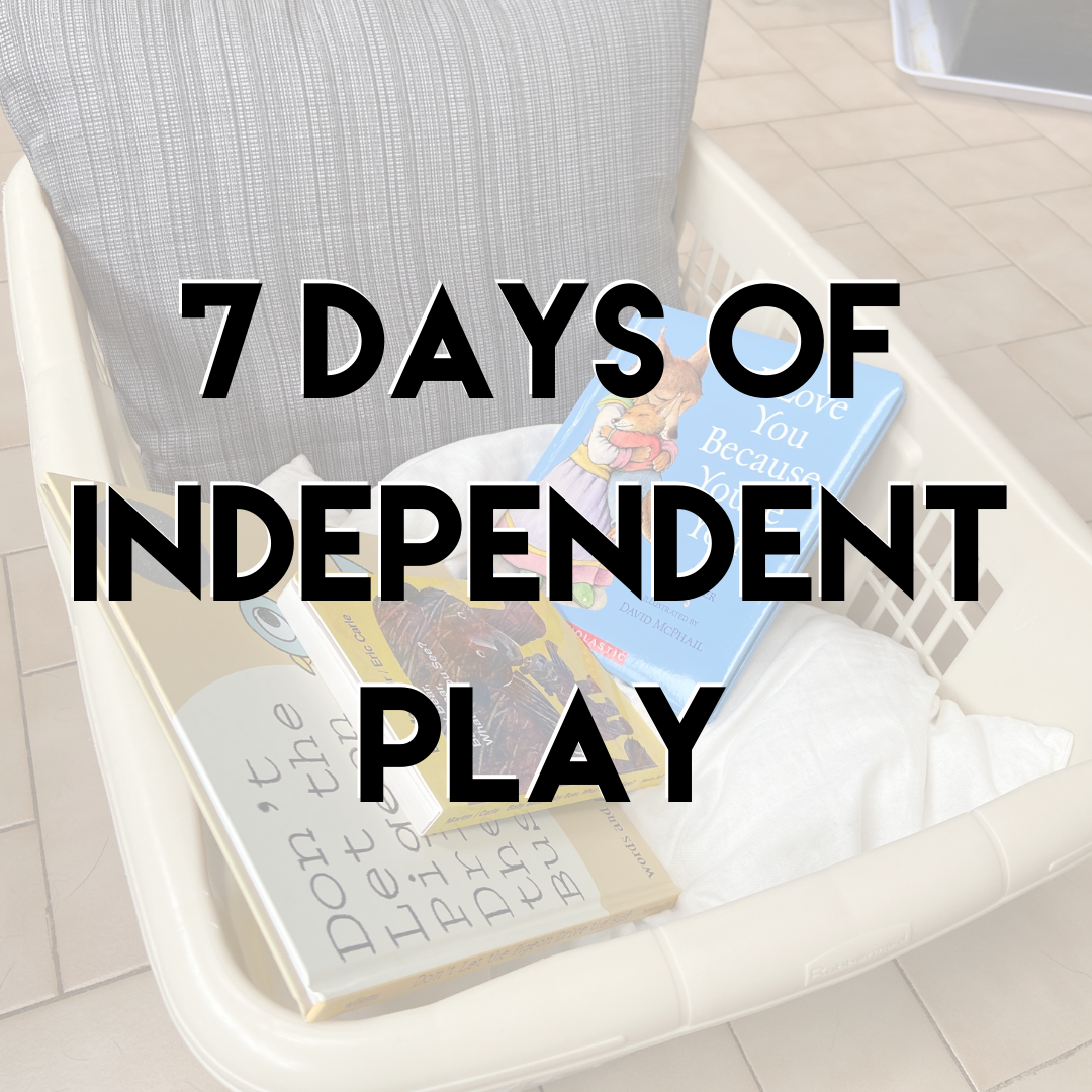 7 Days of Independent Play