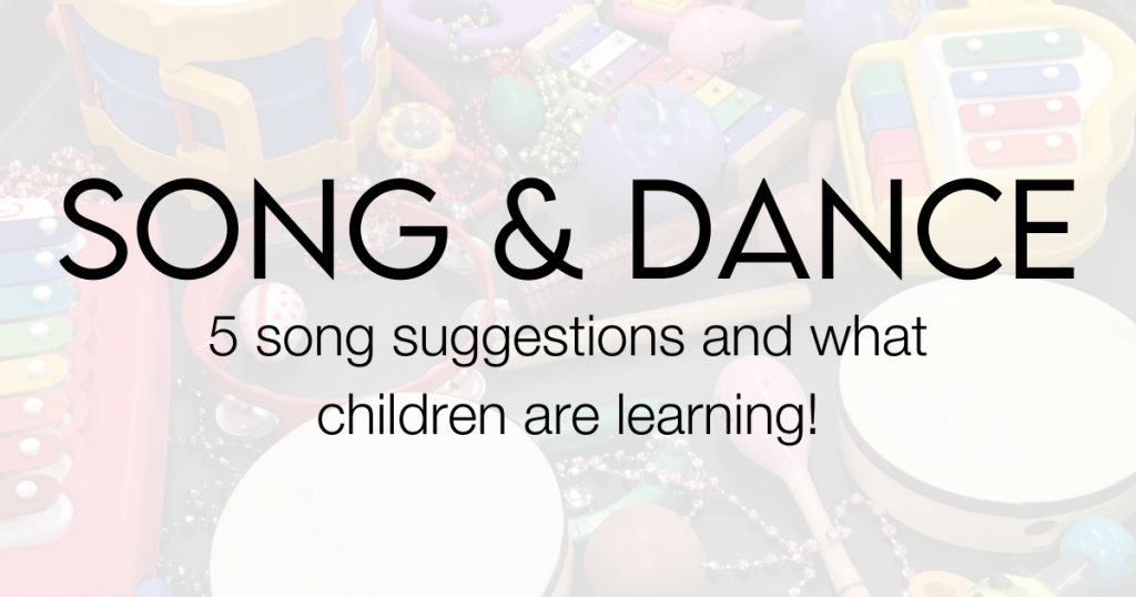 A background of various children's instruments with the text Sing and Dance: 5 song suggestions and what children are learning