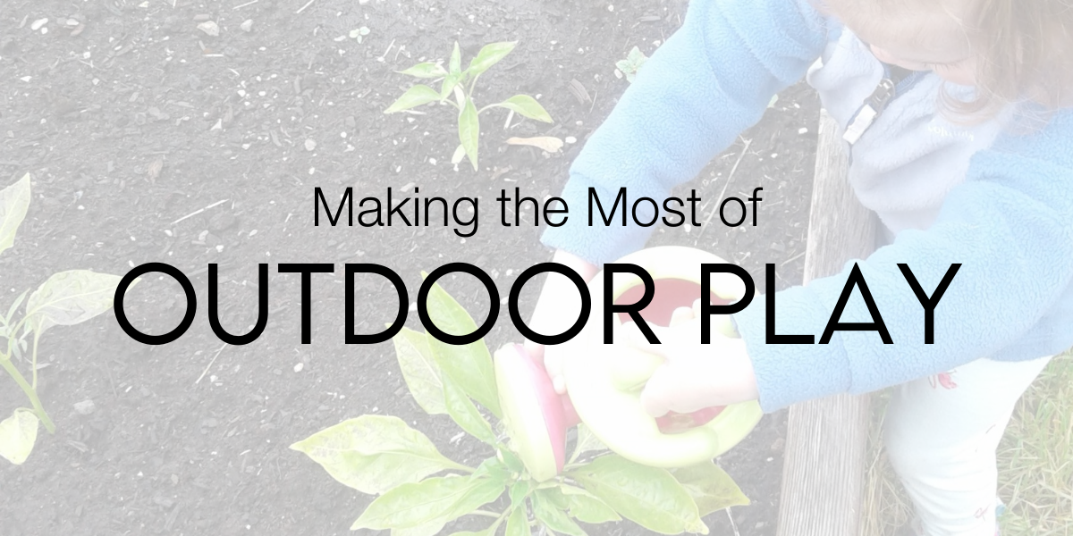 Making the Most of Outdoor Play