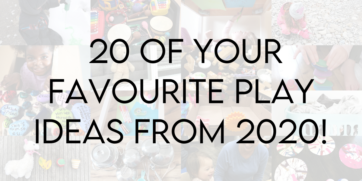 Easy Play Ideas for Kids: 20 of Your Favourites From 2020!