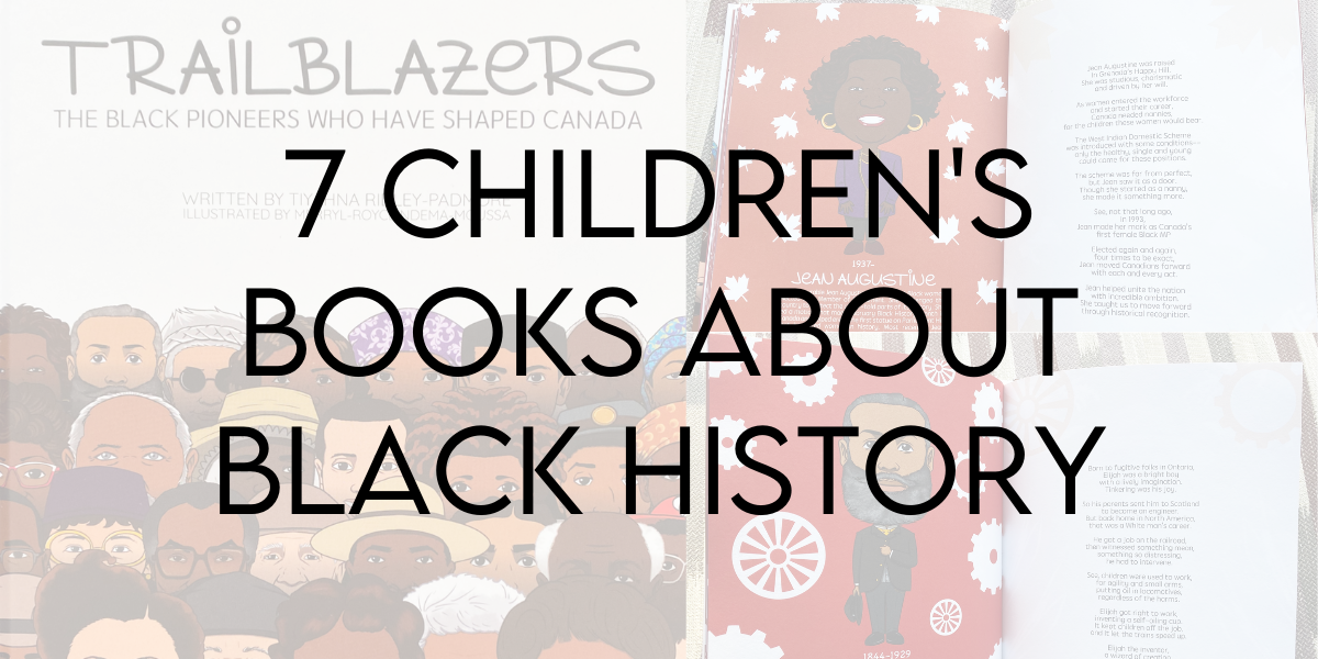 7 Great Books about Black History for Children 0-6+ Years