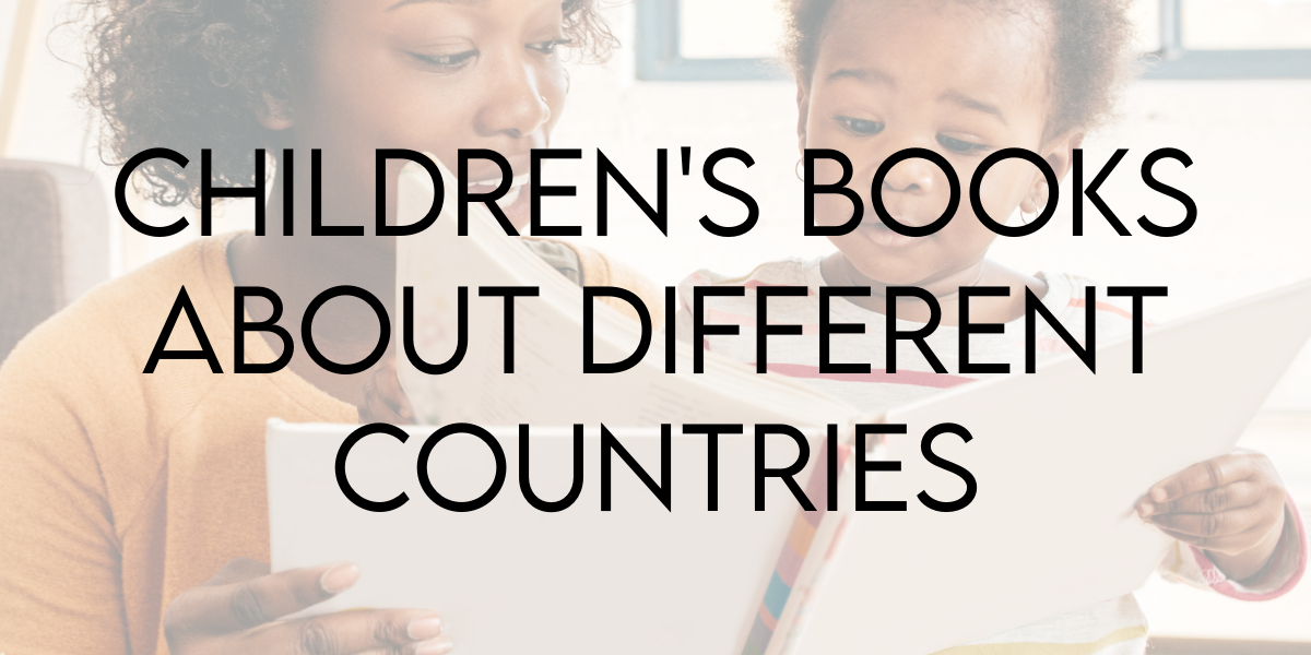 Reading Around the World: Children's Books About Different Countries